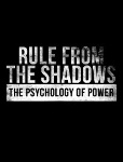rule-shadows-psychology-power