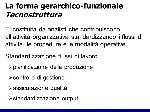 La+forma+gerarchico-funzionale+Tecnostruttura