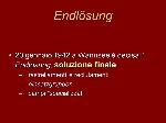 Endlösung+20+gennaio+1942+a+Wannsee+è+decisa+l'+Endlösung,+soluzione+finale_+rastrellamenti+e+reclutamenti
