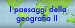 PAESAGGI DELLA GEOGRAFIA