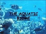 aquatic-biomes-1-638