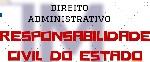 RESPONSABILIDADE CIVIL DO ESTADO