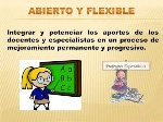 abierto y flexible