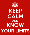 5580742_keep_calm_and_know_your_limits