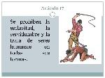 Artículo+17+Se+prohíben+la+esclavitud,+la+servidumbre+y+la+trata+de+seres+humanos+en+todas+sus+formas.