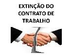 EXTINÇÃO+DO+CONTRATO+DE+TRABALHO
