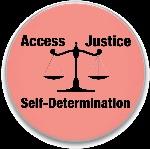 Access-Justice-Self-Determination-buttonpic