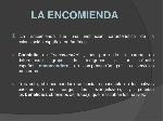 la-encomienda-1-638