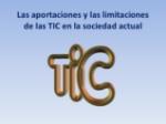 las-aportaciones-y-las-limitaciones-de-las-tic-1-638