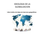 IDEOLOGIA GLOBALIZACION