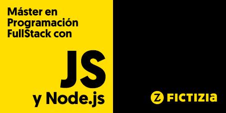 Máster de programación Fullstack con js y nodejs en Fictizia