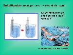 Solidificación-+es+el+proceso+inverso+al+de+fusión.