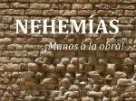NEHEMÍAS+¡Manos+a+la+obra!