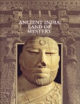 Ancient India Land of Mystery