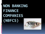 nonbanking-finance-companynbfcs-1-638