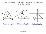 The+circumcenter+can+be+inside+the+triangle,+Out+the+triangle,+or+on+the+triangle.