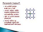 Polovodič+typu+P_+ve+vazbě+jeden+elektron+chybí