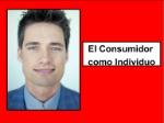 elconsumidorcomoindividuo-091003104658-phpapp01-thumbnail-4