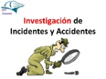 investigacin-de-accidentes-e-incidentes-1-638